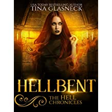 Hellbent (The Hell Chronicles Book 2) (English Edition)