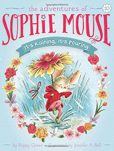 It's Raining, It's Pouring (Adventures of Sophie Mouse)