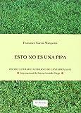 Esto No Es Una Pipa (2012 Premio Internacional Gerardo Diego) (Poesia)