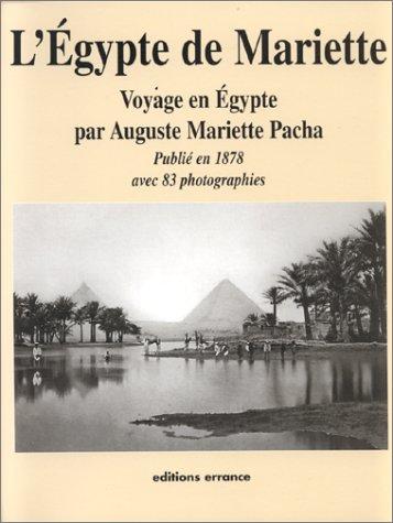 Voyage dans la Haute-Egypte : Compris entre Le Caire et la première cataracte