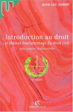 Introduction au droit et thèmes fondamentaux du droit civil