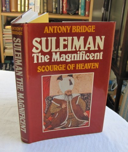 Suleiman the Magnificent: Scourge of Heaven