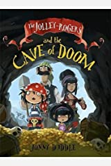 The Jolley-Rogers and the Cave of Doom (Jonny Duddle) Paperback