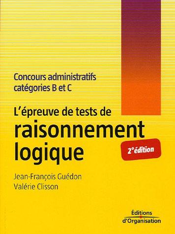L'épreuve de tests de raisonnement logique: Concours administratifs catégories B et C
