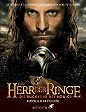 Der Herr der Ringe. Die Rückkehr des Königs. Fotos aus Mittelerde - John R. R. Tolkien
