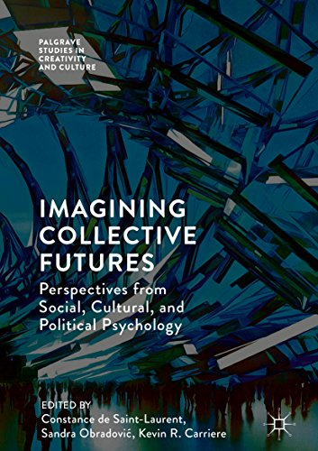 Futures: Perspectives from Social, Cultural and Political Psychology (Palgrave Studies in Creativity and Culture) (English Edition) ()