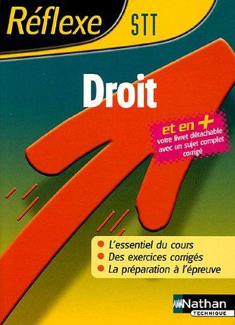Reflexe : Droit - STT par ANNE-MARIE BOUVIER, DOMINIQUE LAFLEUR