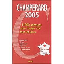 Champérard 2005 : Guide Gastronomique France