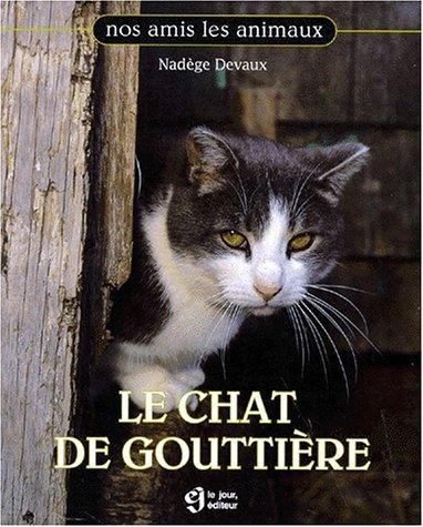 Le chat de gouttière par Nadège Devaux