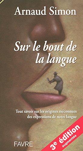Sur le bout de la langue par Arnaud Simon