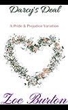 Darcy's Deal: A Pride & Prejudice Variation (English Edition)