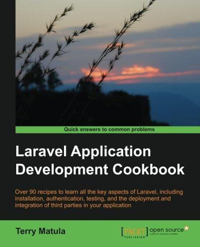 Preisvergleich Produktbild Laravel Application Development Cookbook (English Edition)