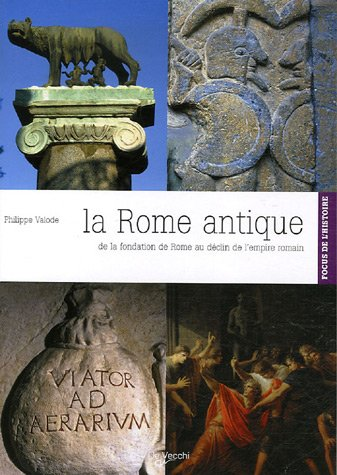 La Rome antique par Philippe Valode