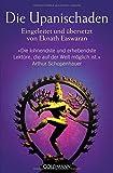 Die Upanischaden: Eingeleitet und übersetzt von Eknath Easwaran