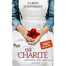 Die Charité: Hoffnung und Schicksal