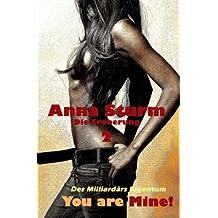 You are Mine! 2: Die Eroberung (Des Milliardaers Eigentum)