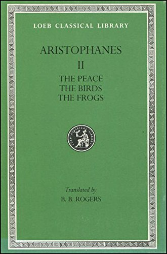 plays-peace-birds-frogs-v2-peace-birds-frogs-vol-2-loeb-classical-library
