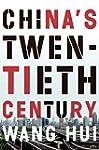 China's Twentieth Century: Revolution...