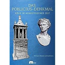 Das Poblicius-Denkmal: Köln in augusteischer Zeit