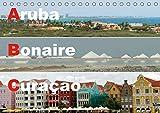 ABC: Aruba - Bonaire - Curaçao (Tischkalender 2020 DIN A5 quer): Drei Inseln der Kleinen Antillen im türkisblauen Karibischen Meer (Monatskalender, 14 Seiten ) (CALVENDO Orte) -