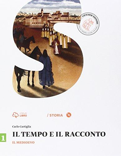 Il tempo e il racconto. Per la Scuola media. Con e-book. Con espansione online: 1
