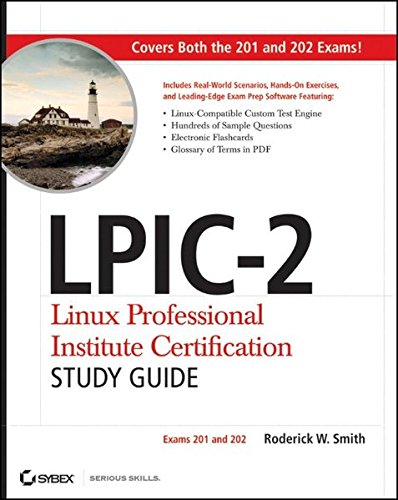 LPIC-2 Linux Professional Institute Certification Study Guide: Exams 201 and 202 Book/CD Package por Roderick W. Smith