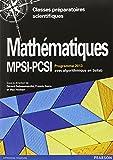 Mathématiques MPSI-PCSI : Cours complet avec exercices corrigés, Algorithmique en Scilab, Programme 2013