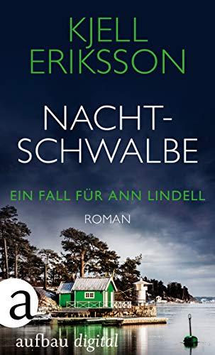 Nachtschwalbe: Roman (Ein Fall für Ann Lindell 3): Alle Infos bei Amazon