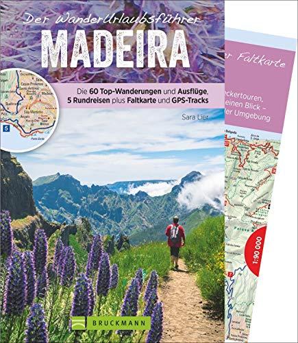 Der WanderUrlaubsführer Madeira (Zeit zum Wandern)