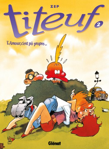 Titeuf - Tome 02 : L'Amour, c'est pô propre... par Zep