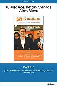Capítulo 5 de #Ciudadanos. ¿Quién vota a Ciudadanos?: Un análisis desde la... par Pau Marí-Klose