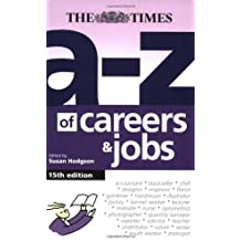 The A-Z of Careers and Jobs by Susan Hodgson (2008-04-03)