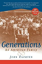 Generations: An American Family by John Egerton (2003-09-26)
