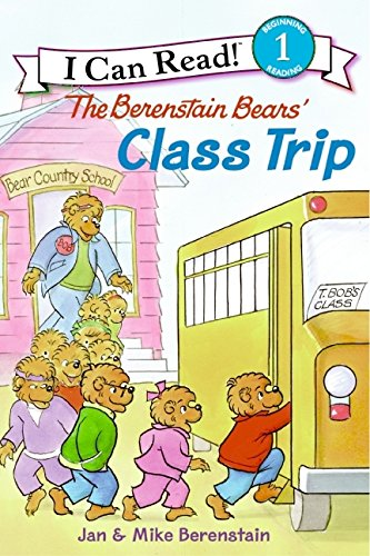 The Berenstain Bears\' Class Trip (I Can Read Level 1)