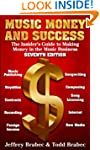 Music, Money, and Success: The Inside...