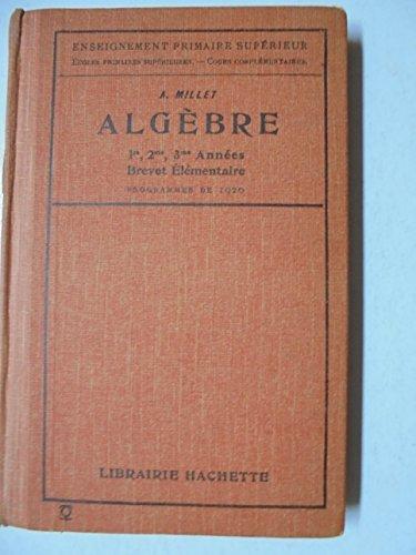algebre 1re, 2me, 3me année Brevet élémentaire programmme de 1920