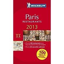 Michelin Guide Paris 2013 (in French) (Michelin Guide/Michelin) (French Edition) by Michelin (2013-05-16)