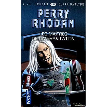Perry Rhodan, n° 286 : Les maîtres de la gravitation