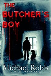 The Butcher's Boy by Michael Robb (2011-01-09)