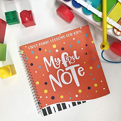 My First Note: Play The Keyboard for Kids, Music Notes with Letters and Five Songs for Children and Kleinkinder, Music Educational Book for Beginning Musicians!