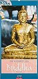 Die Weisheit des Buddha - Kalender 2018