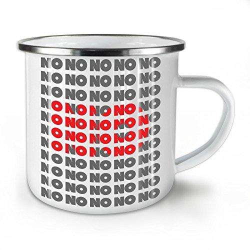 Wellcoda Gerade Nein Nein Muster Komisch Emaille-Becher, Ablehnung - 10 Unzen-Tasse - Kräftiger, griffiger Griff, Zweiseitiger Druck, Ideal für Camping und Outdoor