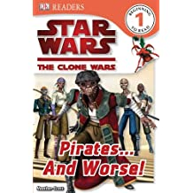 Pirates... And Worse! (Star Wars: The Clone Wars) by Simon Beecroft (2009-12-07)
