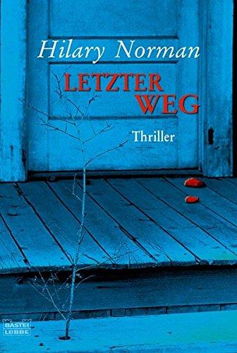 Letzter Weg Thriller, 9783404159024