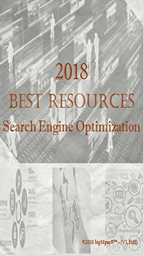 2018 Best Resources for SEO - Search Engine Optimization (English Edition)