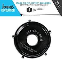 Oster Part # 4902 for Oster Blenders, Comparable Washable Base Jar Cap. A Home Revolution Brand Quality Aftermarket Replacement