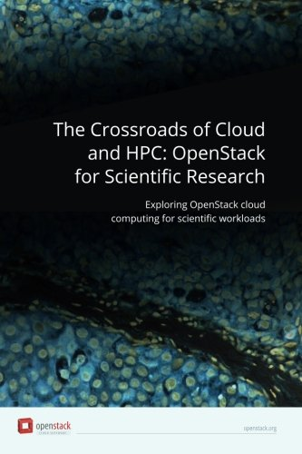 the-crossroads-of-cloud-and-hpc-openstack-for-scientific-research-exploring-openstack-cloud-computin