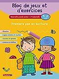 Bloc de jeux et d'exercices - Premiers pas en écriture (5-6 a.)