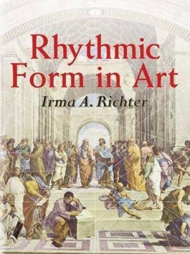 Rhythmic Form in Art (Dover Fine Art, History of Art) por Irma A Richter