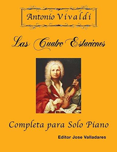 Antonio Vivaldi - Las Cuatro Estaciones, Completa: para